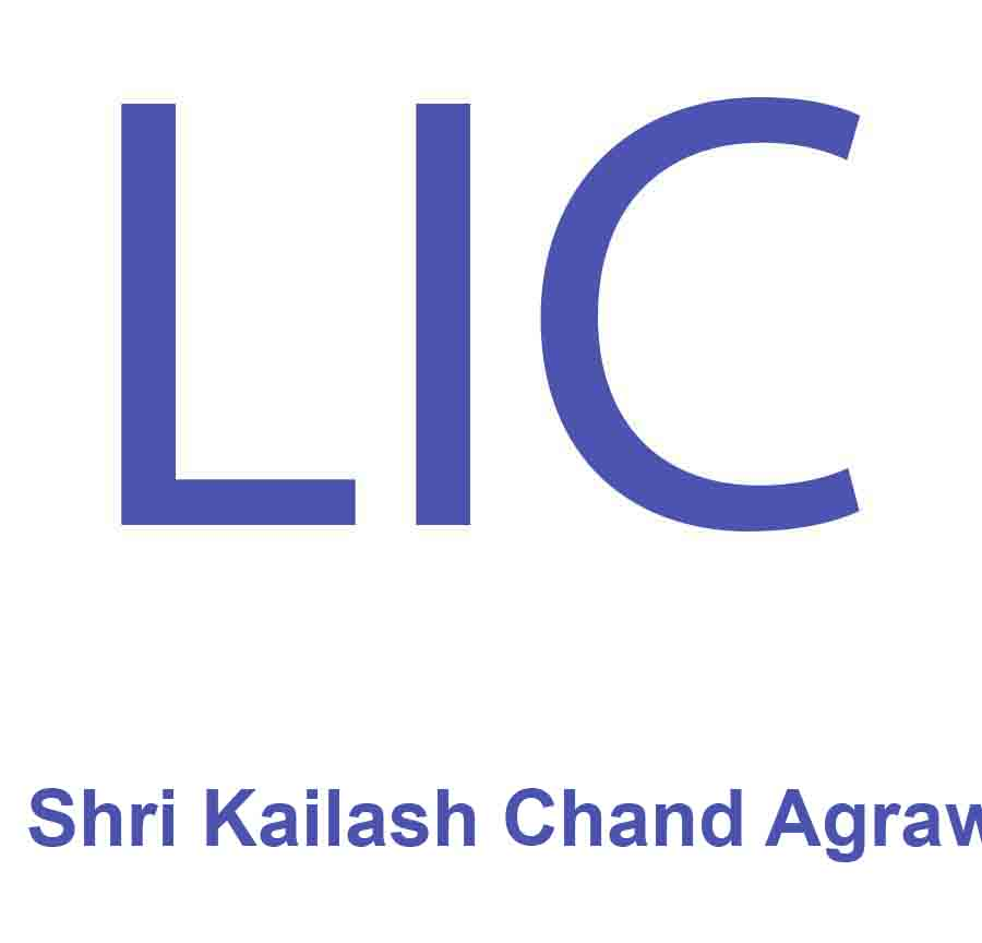 lic agent kailash chand agrawal